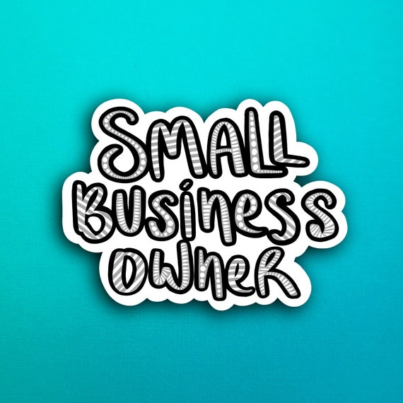 Gray Small Business Owner Sticker (WATERPROOF)