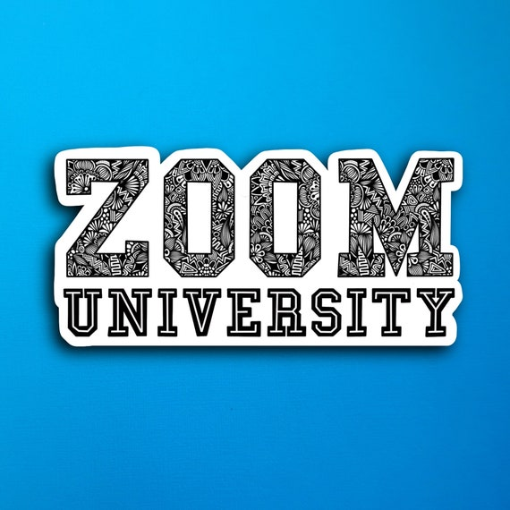 Zoom University Sticker (WATERPROOF)