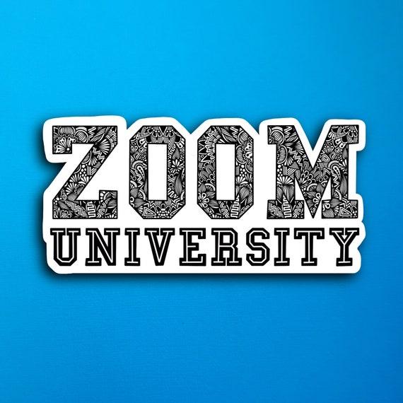 Zoom University Sticker (WATERPROOF)