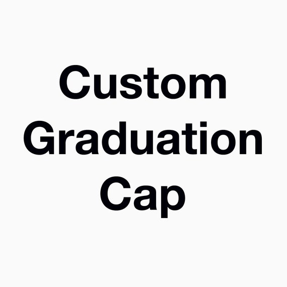 Custom Graduation Cap