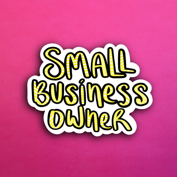 Yellow Small Business Owner Sticker (WATERPROOF)