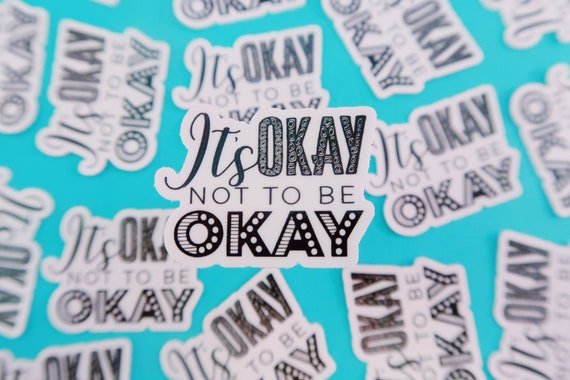 Mini it's okay Sticker (WATERPROOF)