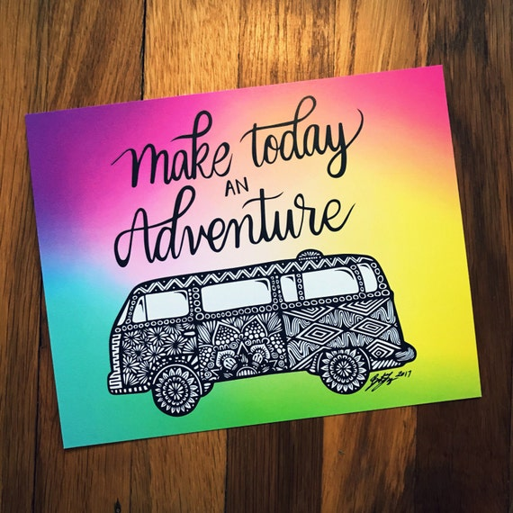 Make Today an Adventure (colorful)