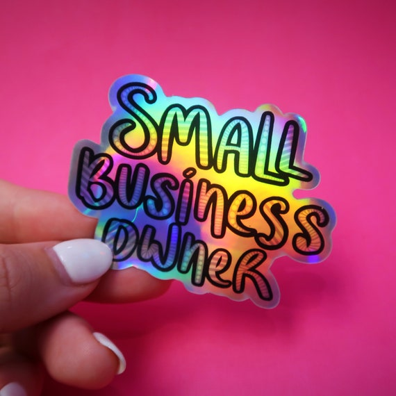 Holo Small Business Owner Sticker (WATERPROOF)