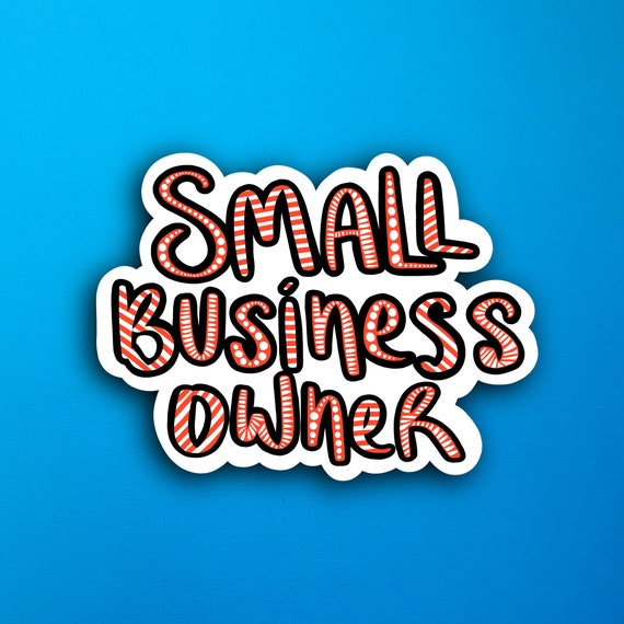 Red Small Business Owner Sticker (WATERPROOF)