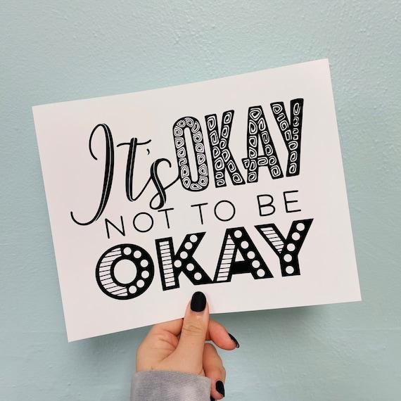 It's Okay Print