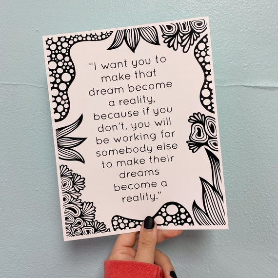 Dream Become a Reality Print