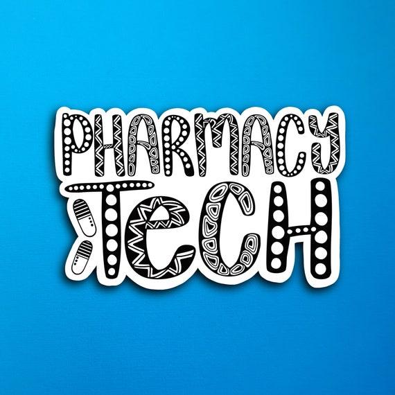Pharmacy Tech Sticker (WATERPROOF)