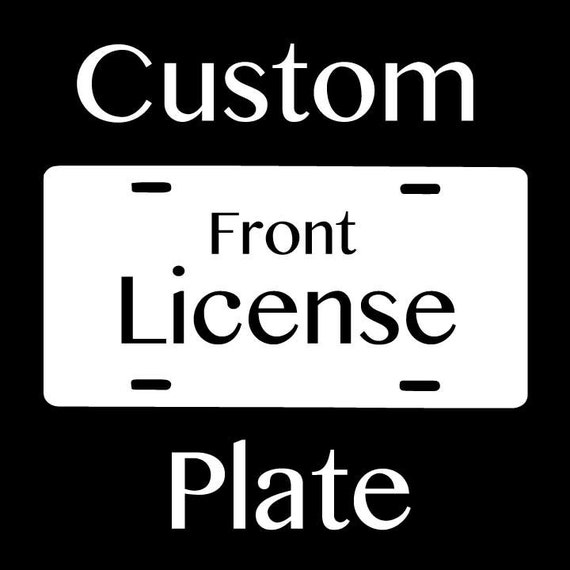 Custom Front License Plate