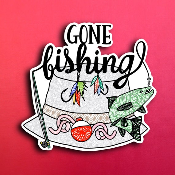 Gone Fishing Sticker (WATERPROOF)