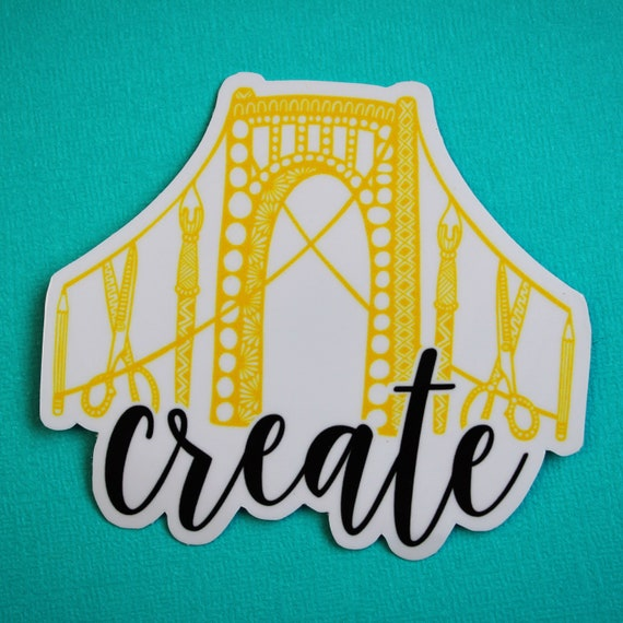 Create Pittsburgh Sticker (WATERPROOF)
