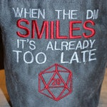 Dice Bag When the DM Smiles Embroidered Suede