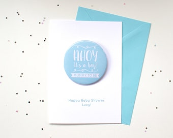 Baby Shower Card & Badge -  Mummy to Be Card / Mum to Be Card / Its a Boy Card