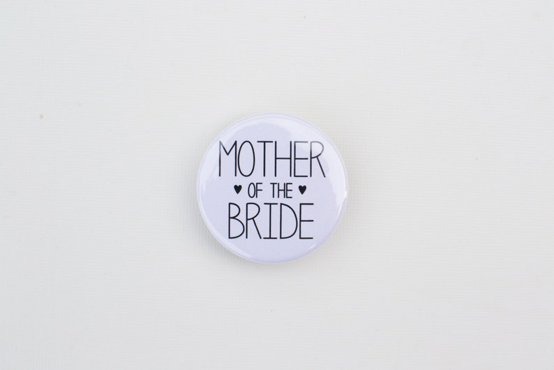 """MOTHER OF THE BRIDE Hen Party Do Wedding Bridesmaid Maid of Honour 25mm 1/"""" Badge"""