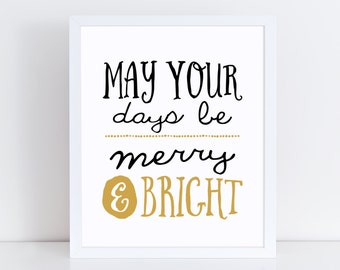 Be Merry and Bright - Christmas Wall Quote - Christmas Wall Art - Merry and Bright - Holiday Print - Christmas Art Prints - Holiday Wall Art