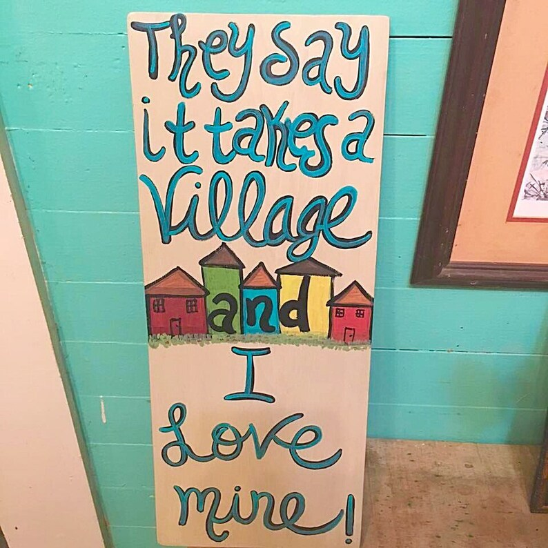 It Takes A Village To Raise A Child Family Sign Wooden Etsy