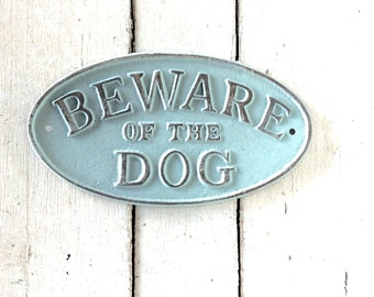 Beware of Dog Sign, Vintage Inspired Sign, Beware of the Dog, Shabby Chic Dog Sign, Custom Dog Sign, Beware of Dogs, Dog Sign, Cast Iron