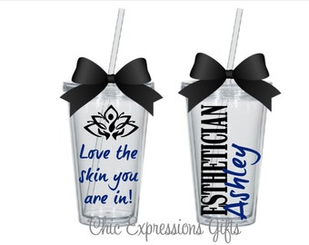 Esthetician tumbler - available in 4 sizes