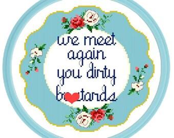 Dirty B*stards - Cross Stitch Pattern - Instant Download
