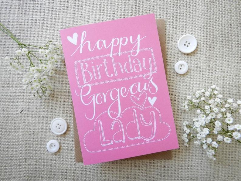 Happy Birthday Gorgeous Lady  hand drawn greeting card  image 0