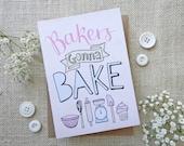 Bakers Gonna Bake- hand d...