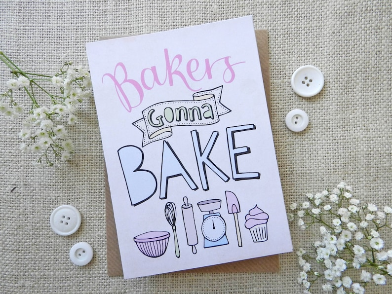 Bakers Gonna Bake hand drawn greeting card  blank inside image 0
