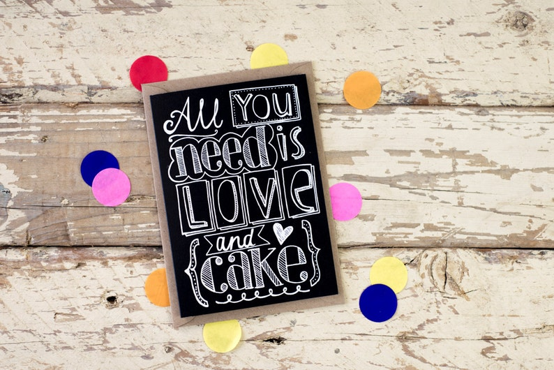 All You Need is Love and Cake  hand drawn greeting card  image 0