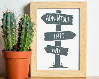 "Adventure This Way, wall art quotes, scripture, nursery wall art, quote print, quote art, inspirational quote, Typography, Quote, ""Print"""