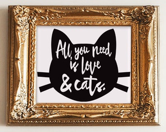 """Love and Cats print, wall art quotes, quotes poster, poster quote, quote print, quote art, cat quote, Typography, Quote, """"Print"""""""