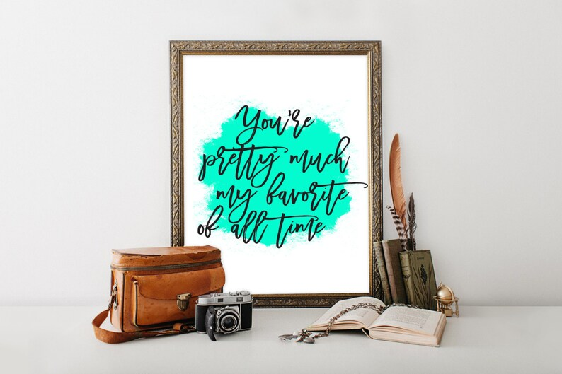 My Favorite Print wall art quote Trendy Print poster quote image 0