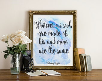"Emily Bronte Quote,  Wuthering Heights Quote, Romantic Quote, Book Quote, Wall Art, Trendy Print, Typography Print, Love Quote, ""Print"""