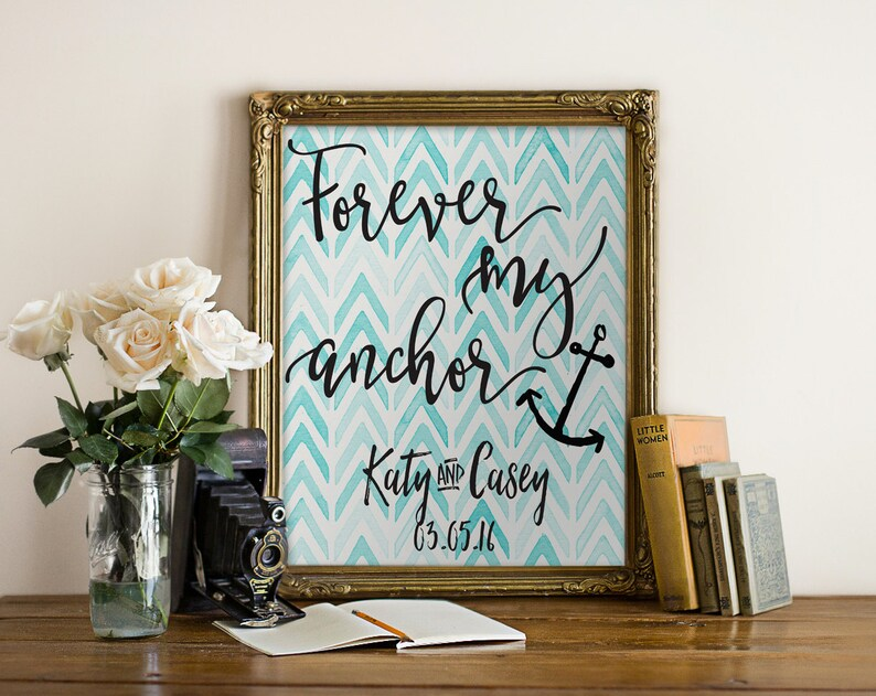 Forever My Anchor Print Custom Wedding Print Custom image 0