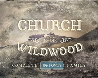 Church in the Wildwood Complete Font Family - Vintage Elegance
