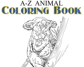 A-Z Animal Coloring Book - Digital Download - Print at Home - 26 Pages