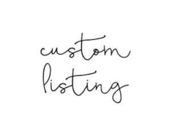 Custom listing- reach out to collaborate