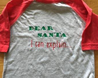 Dear Santa I can explain graphic raglan shirt, christmas shirt boy girl, santa graphic t, dear santa, santa visit outfit, christmas shirt