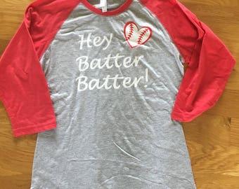 Hey Batter Batter adult and kids baseball shirt, baseball reglan shirt, mom baseball raglan shirt, baseball mom, softball mom
