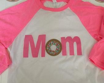 Mom donut raglan shirt, donut party mom shirt, mom donut shirt, pink sprinkles donut shirt mom matching daughter shirts
