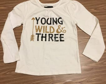 Young, Wild and Three shirt, three year old girl boy shirt, gold pink blue raglan