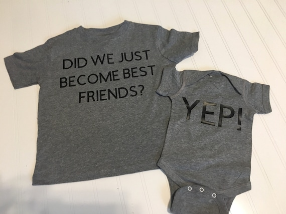 Did we just become best friends big big brother sister shirt Bros for Life new brother graphic shirt Big bro shirt big brother new baby