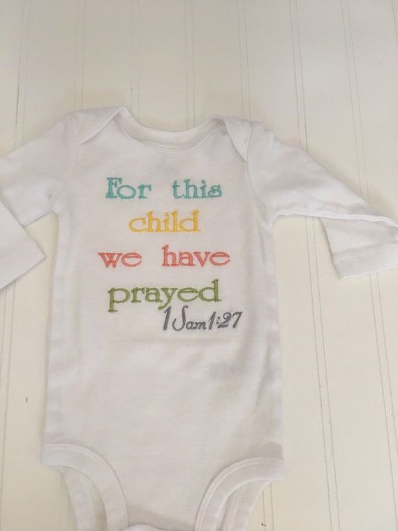 Baby onesie ready to ship embroidered with For this child we have prayed scripture verse newborn bodysuit, bringing home baby outfit, embroi
