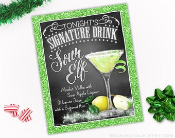 sour elf martini sign with green glitter border 8x10 instant download party printable chalkboard style drink sign decoration cocktail