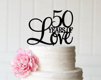 50 Years Of Love Cake Topper 50th Anniversary For Party Birthday