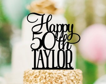50th Birthday Cake Topper - Happy 50th Cake Topper Personalized with Name - Any Age Needed