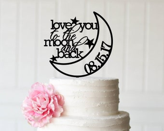Wedding Cake Topper, To The Moon and Back Wedding Cake Topper, Personalized Cake Topper for Wedding, Love You to The Moon and Back Topper