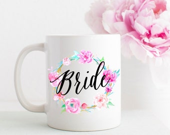 Bride Coffee Mug, Bride to Be Coffee Mug, Coffee Cup, Gift for the Bride, Wedding Gift, Watercolor Floral Coffee Mug, Custom Bride Cup