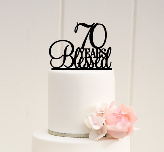 70 Years Blessed Cake Topper 70th Birthday