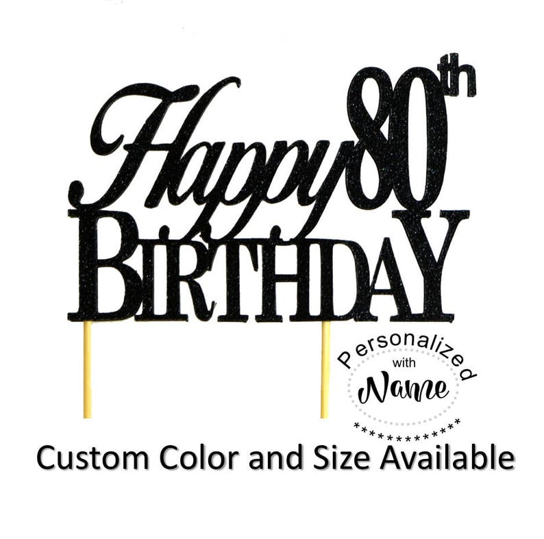 Happy 80th Birthday Cake Topper 1pc Glitter