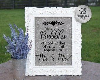 Wedding Bubble Sign | Printable Wedding Sign, Galvanized Wedding Signage, Bubbles Exit Sign, Blow Bubbles of good wishes, Mr & Mrs Sign