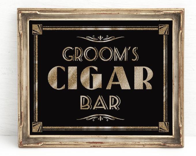 1920s Cigar Bar Sign | PRINTABLE Wedding Sign, Instant Download, Groom's Cigar Bar Sign, 1920s Cigar sign, Black Gold Wedding Signage
